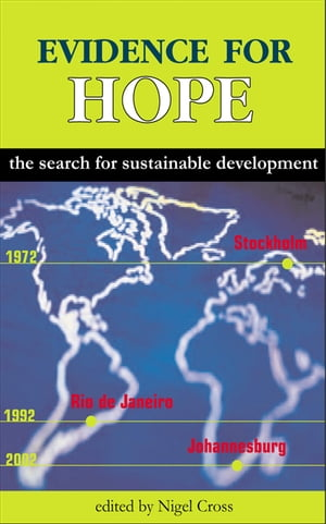 Evidence for Hope The Search for Sustainable Development