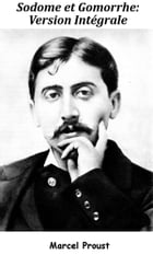 Sodome et Gomorrhe: intégrale by Marcel Proust