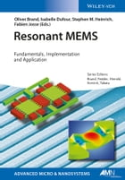 Resonant MEMS: Fundamentals, Implementation, and Application