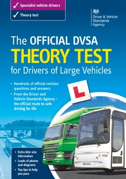 Book The Official DVSA Theory Test for Drivers of Large Vehicles (13th edition) by DVSA The Driver and Vehicle Standards Agency