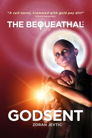The Bequeathal: Godsent by Zoran Jevtic