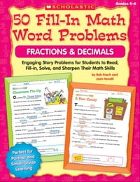 50 Fill-in Math Word Problems: Fractions & Decimals: Engaging Story Problems for Students to Read…