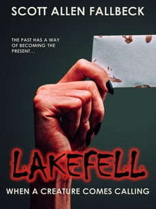 When A Creature Comes Calling (Lakefell Story 4)