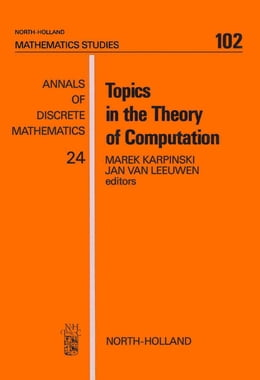 Book Topics in the Theory of Computation by Karpinski, M.