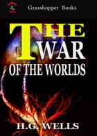 THE WAR OF THE WORLDS: WITH ILLUSTRATIONS BY ALVIM CORR?A by H.G. WELLS
