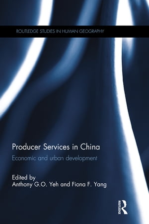 Producer Services in China Economic and Urban Development
