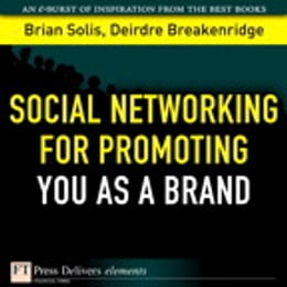 Book Social Networking for Promoting YOU as a Brand by Brian Solis