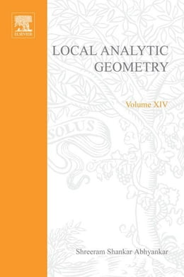 Book Local analytic geometry by Abhyankar, Shreeram Shankar