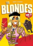 Les Blondes T21 by Gaby