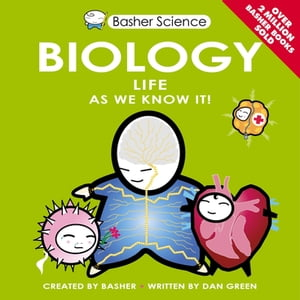 Basher Science: Biology UK Edition