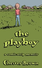 The Playboy by Chester Brown