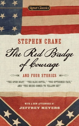 Book The Red Badge of Courage and Four Stories by Stephen Crane
