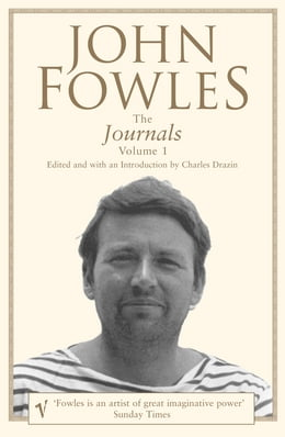 Book The Journals Volume 1 by John Fowles