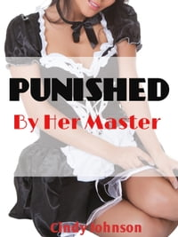 Punished by Her Master