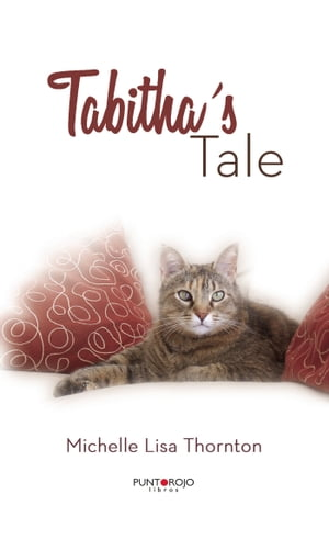 Tabithas Tale by Michelle Lisa Thornton