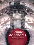 Brume de cendres by Dominique DOUAY