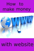 How to make money with website by adel laida