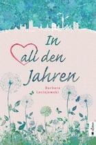 In all den Jahren by Barbara Leciejewski