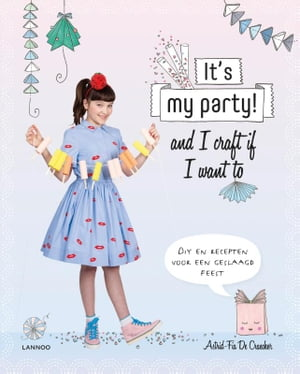 It's my party: and I craft if I want to