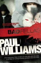 Badfellas by Paul Williams