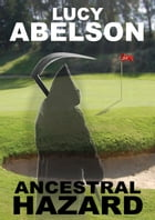 Ancestral Hazard: The trials of Lady Brancaster by Lucy Abelson
