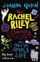 My (Not So Simple) Life (Rachel Riley Diaries 4)