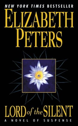 Book Lord of the Silent: A Novel of Suspense by Elizabeth Peters
