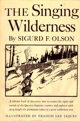 Book Singing Wilderness by Sigurd F Olson