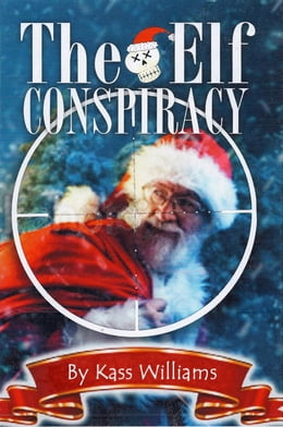 Book The Elf Conspiracy: Volume 1 of the Hy Brasail Chronicles by Kass Williams