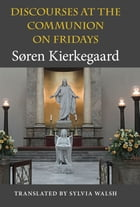 Discourses at the Communion on Fridays