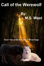 Call of the Werewolf by M. S. West