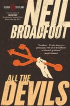 All the Devils by Neil Broadfoot
