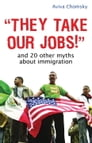 """""""They Take Our Jobs!"""" Cover Image"""