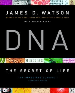 Book DNA: The Secret of Life by James D. Watson