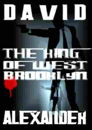 The King of West Brooklyn by David Alexander