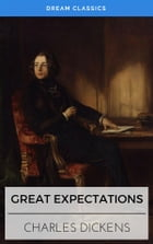 Great Expectations (Dream Classics) by Charles Dickens