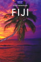 Fiji Travel Adventures by Thomas Booth