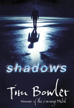 Book Shadows by Tim Bowler