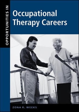 Book Opportunities in Occupational Therapy Careers by Weeks, Zona
