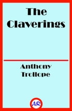 The Claverings (Illustrated) by Anthony Trollope