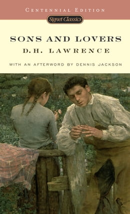 Book Sons and Lovers (Centennial Edition) by D. H. Lawrence