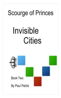 Scourge of Princes: Invisible Cities