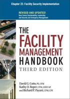 The Facility Management Handbook, Chapter 22 by David G. COTTS