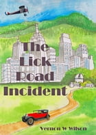 The Lick Road Incident