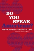 Do You Speak American? by Robert Macneil