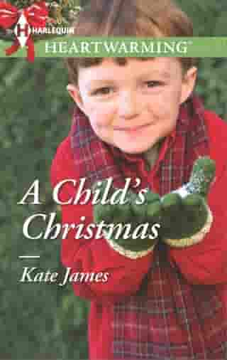 A Child's Christmas: A Clean Romance by Kate James