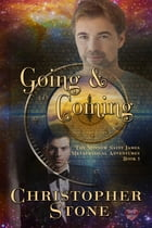 Going and Coming: Minnow Saint James Metaphysical Adventures #2