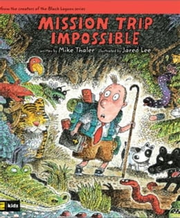 Book Mission Trip Impossible by Mike Thaler