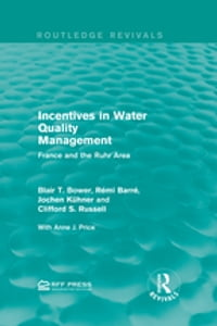 Incentives in Water Quality Management: France and the Ruhr Area