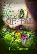 The Life of Fae by Cate Maroon